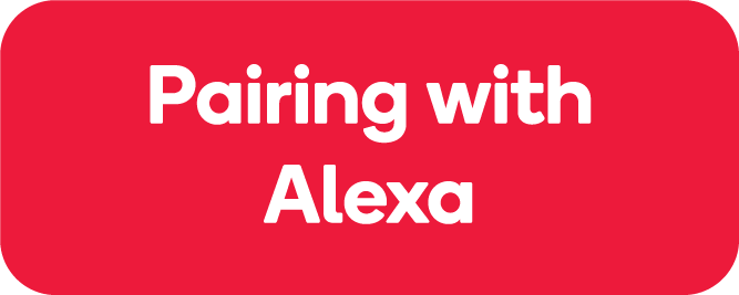 Pairing with Amazon Alexa